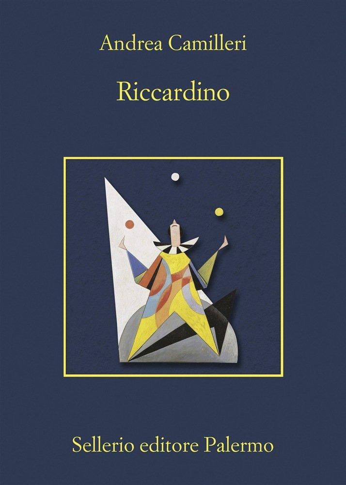 Riccardino, l'ultimo romanzo di Camilleri che vede protagonista il commissario Montalbano